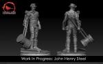 John Henry Steel WIP